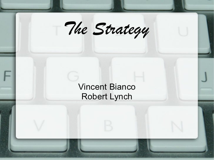 The Strategy Vincent Bianco Robert Lynch