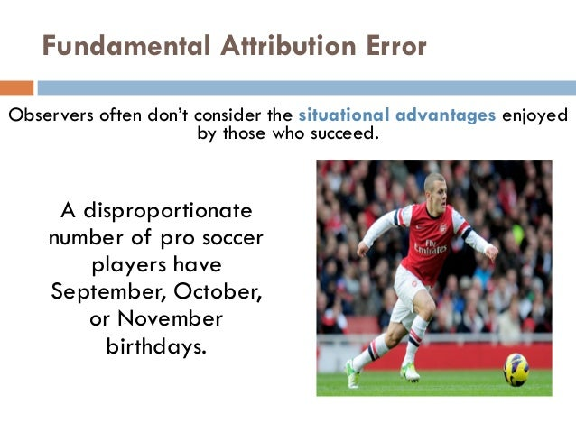 fundamental attribution error essay Abstract: the aim of this study is to investigate the theory of the fundamental attribution error on a sample of middlesex university undergraduate psychology students sign up to view the whole essay and download the pdf for anytime access on your computer, tablet or smartphone.