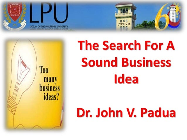 The search for a sound business
