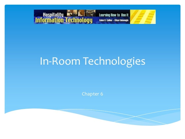 In-Room Technologies<br />Chapter 6<br />