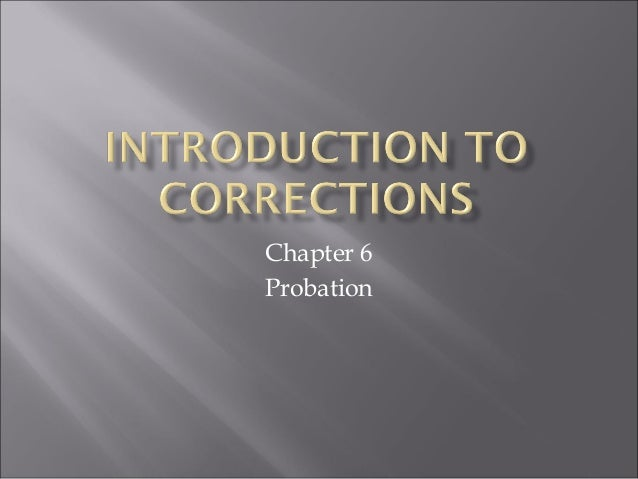 Chapter 6 Probation