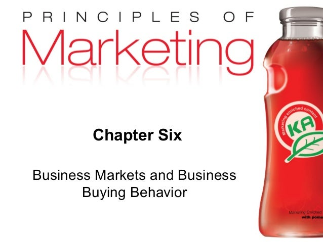 Chapter 6- slide 1 Copyright © 2009 Pearson Education, Inc. Publishing as Prentice Hall Chapter Six Business Markets and B...