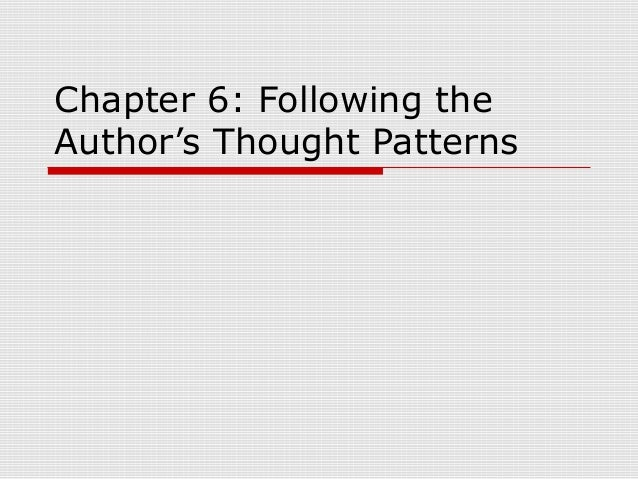 Chapter 6: Following the Author's Thought Patterns