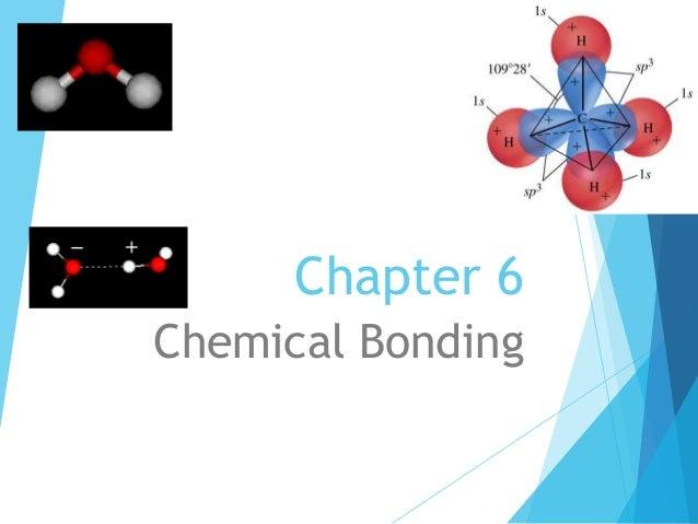 Chapter 6 Chemical Bonding