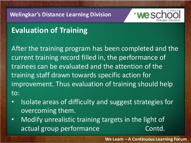 evaluating training and developement Development and evaluation (4th edn) belmont: wadsworth aims and  objectives • relate concepts and principles from the psychology of training and.