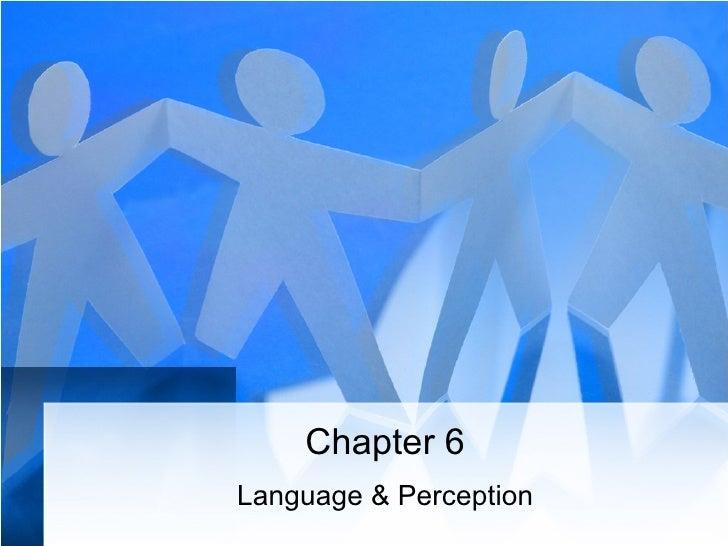 Chapter 6 Language & Perception