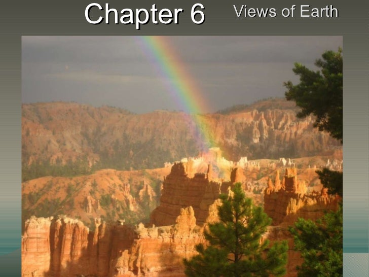 Chapter 6 Views of Earth