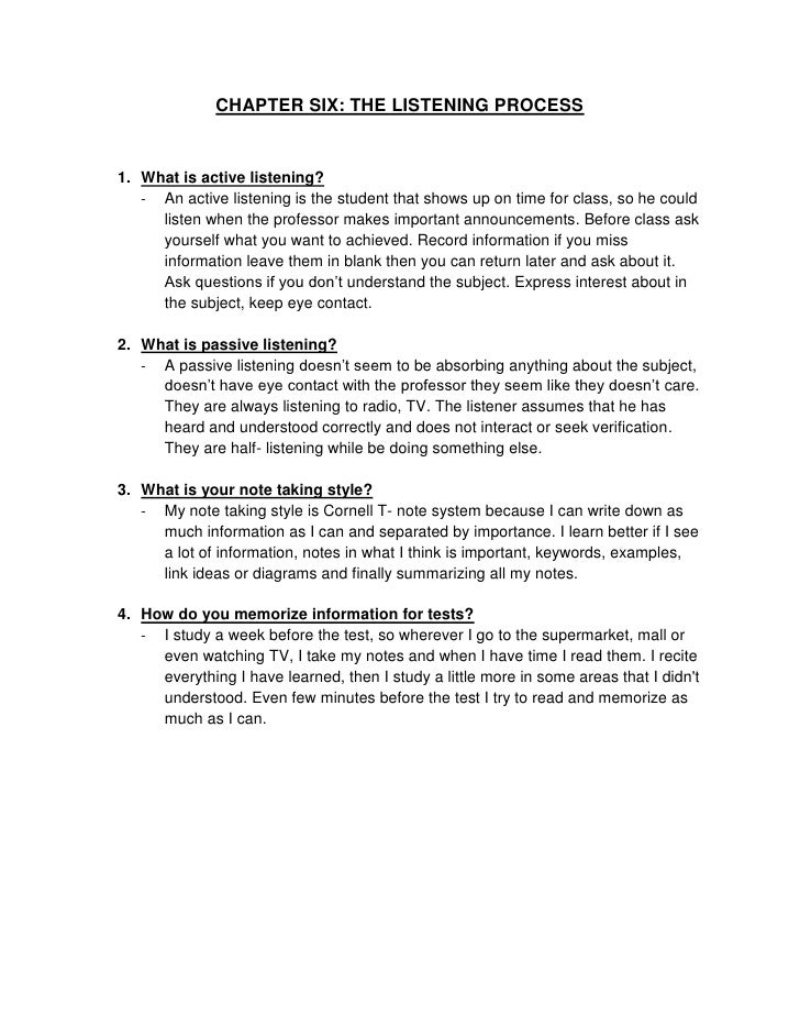 CHAPTER SIX: THE LISTENING PROCESS1. What is active listening?   - An active listening is the student that shows up on tim...