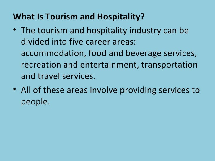 travel tourism and hospitality environments The most popular hospitality and travel employers for school leavers the  following  these are the top ten employers in hospitality, leisure and tourism.