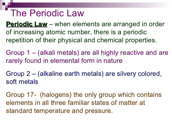 Chapter 6 periodic table 8 the periodic law periodic law when elements are arranged in order of increasing atomic number urtaz Choice Image