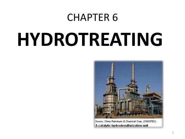 CHAPTER 6 HYDROTREATING 1
