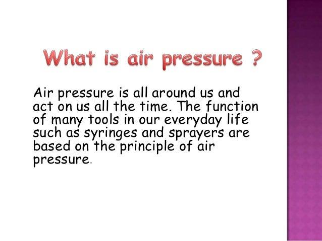Chapter 6 air pressure Slide 2
