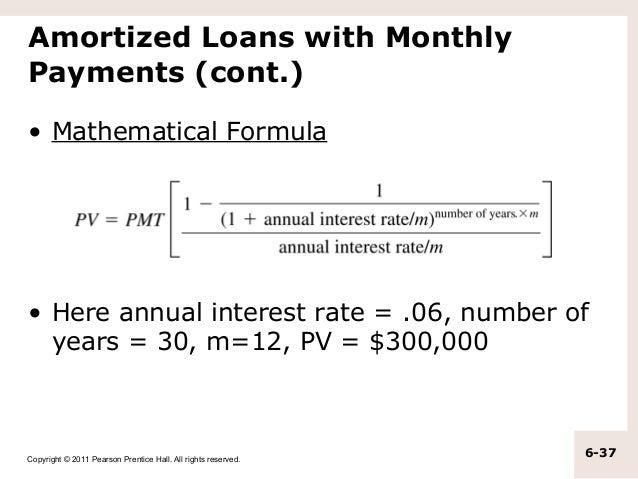 Loan Amortization Formula >> Chapter 6 Annuity