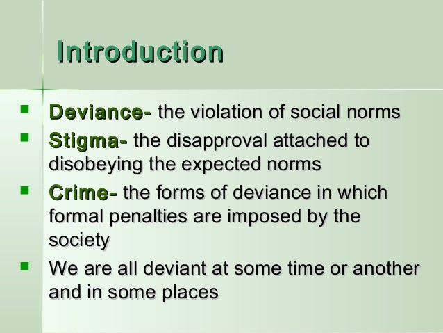 social norms conformity and deviance James belshe david maynard english 2367 6 february 2013 conformity & deviance in richard rodriguez's aria in the face of public society, the individual is presented with a few social norms.