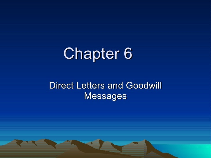 Chapter 6 Direct Letters and Goodwill Messages