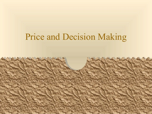 Price and Decision Making