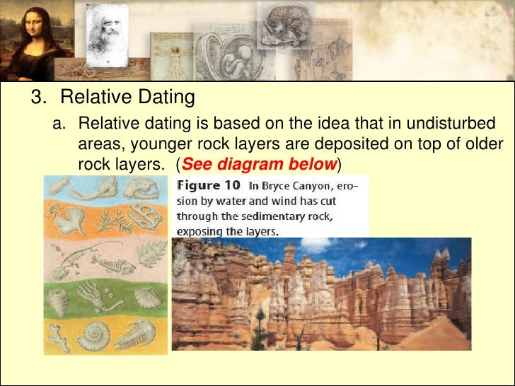 Radioactive dating is more accurate than relative dating because
