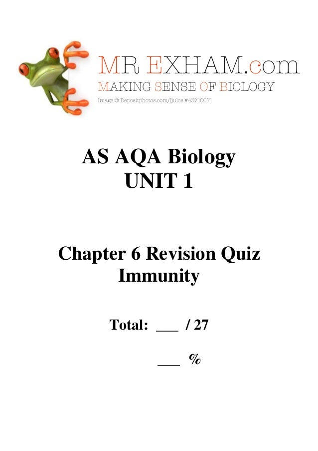 AS AQA Biology UNIT 1  Chapter 6 Revision Quiz Immunity Total: ___ / 27 ___ %