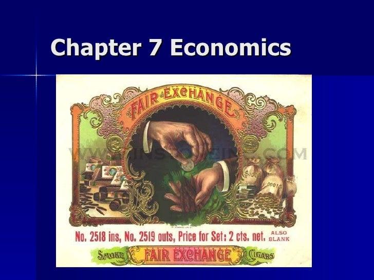 Chapter 7 Economics
