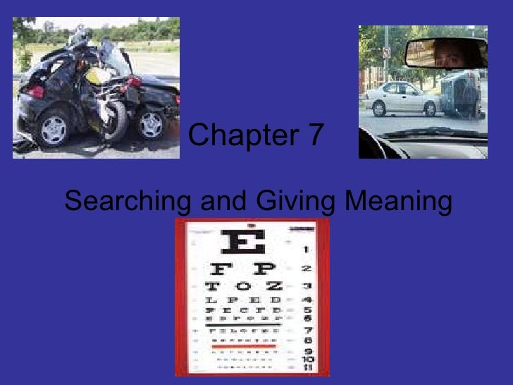 Chapter 7 Searching and Giving Meaning