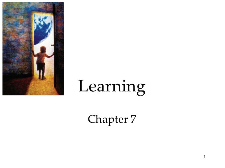 Learning  Chapter 7                1