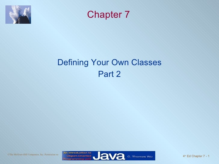 Chapter 7 Defining Your Own Classes Part 2