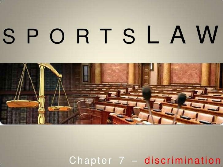 SPORTSLAW<br />Chapter 7 – discrimination<br />