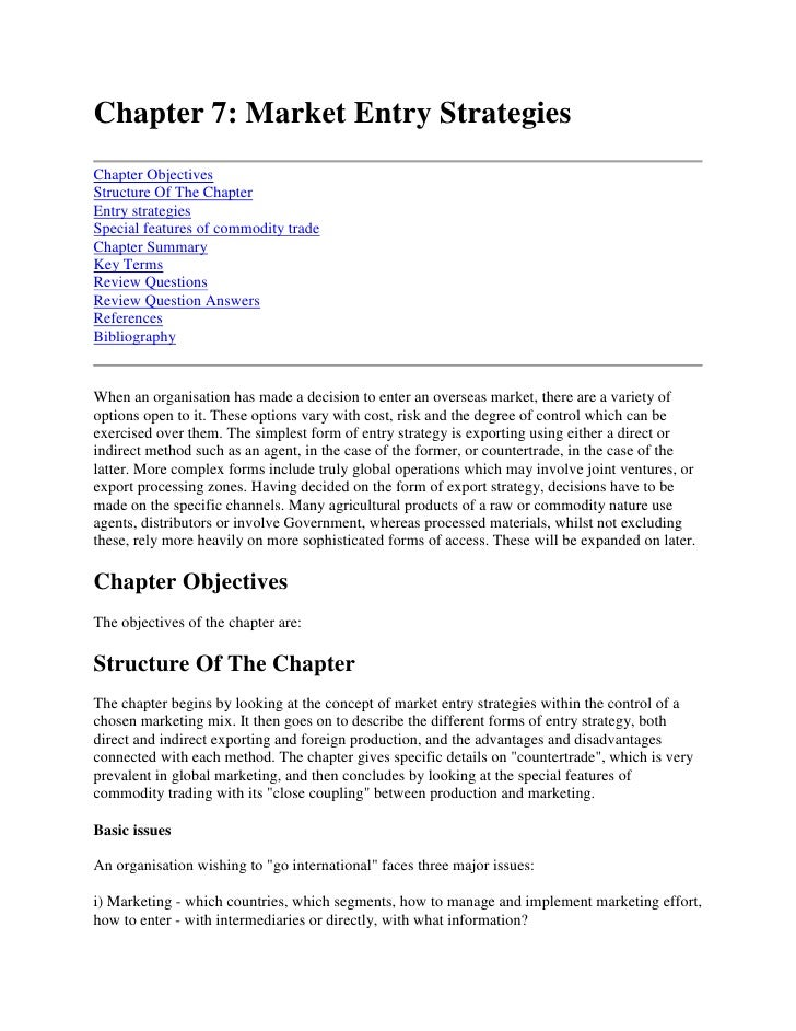 Chapter 7: Market Entry Strategies<br />Chapter ObjectivesStructure Of The ChapterEntry strategiesSpecial features of comm...
