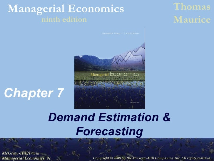demand estimation and forecasting Demand estimationdemand estimation • regression analysis • the coefficient of determination • evaluatinggg the regression coefficients • multiple regression analysis.