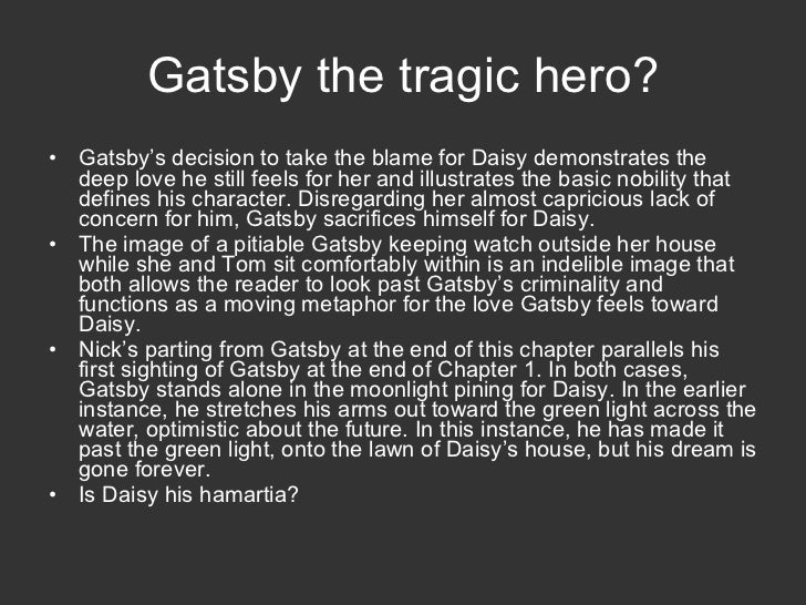 """tragic hero jay gatsby In one sense, the title of the novel is ironic the title character is neither """"great"""" nor named gatsby he is a criminal whose real name is james gatz, and the life he has created for himself is an illusion."""