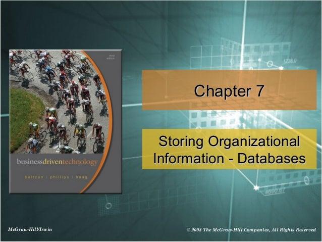 Chapter 7                     Storing Organizational                    Information - DatabasesMcGraw-Hill/Irwin        © ...