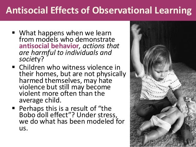 the influence and impact of observational learning of violent behaviors Processes through which such video games can affect the player  of  aggressive behaviors, classical and operant conditioning of aggressive.