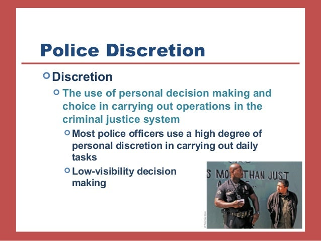 Criminology Definition Of Police Discretion