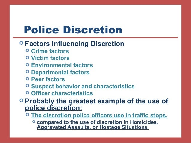 The Disadvantages of Police Discretion