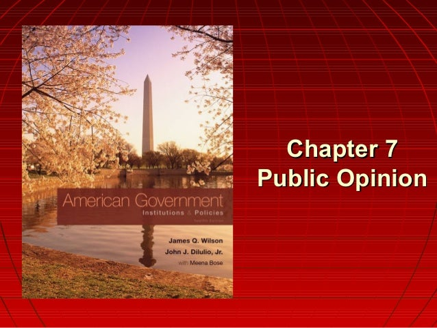 Chapter 7Chapter 7 Public OpinionPublic Opinion