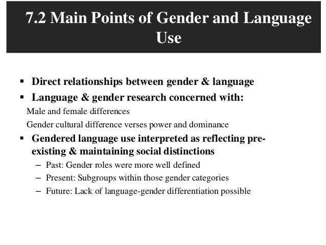 the relationship between language and gender Introduction: genetics and gender mainstreaming sex and gender are both important determinants of health  or the unequal power relationships between them,.