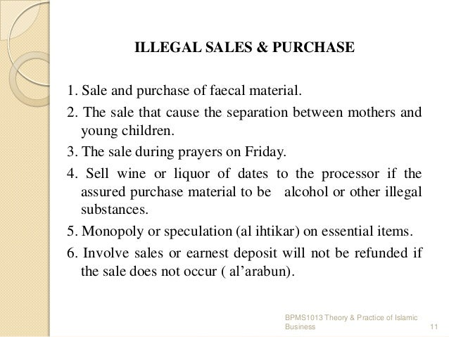 ILLEGAL SALES & PURCHASE 1. Sale and purchase of faecal material. 2. The sale that cause the separation between mothers an...