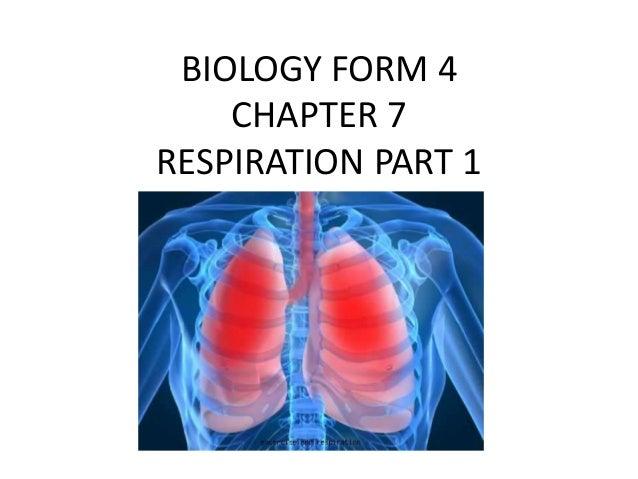 BIOLOGY FORM 4 CHAPTER 7 RESPIRATION PART 1