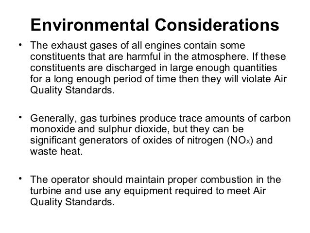 Environmental Considerations  • The exhaust gases of all engines contain some  constituents that are harmful in the atmosp...