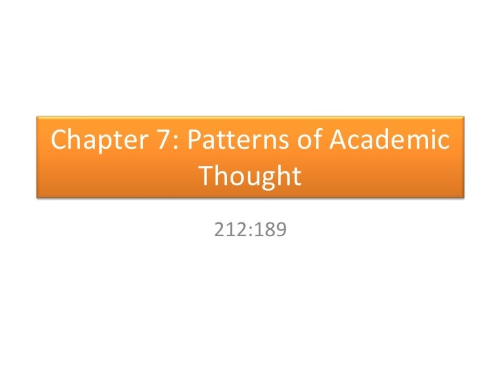 Chapter 7: Patterns of Academic Thought<br />212:189<br />