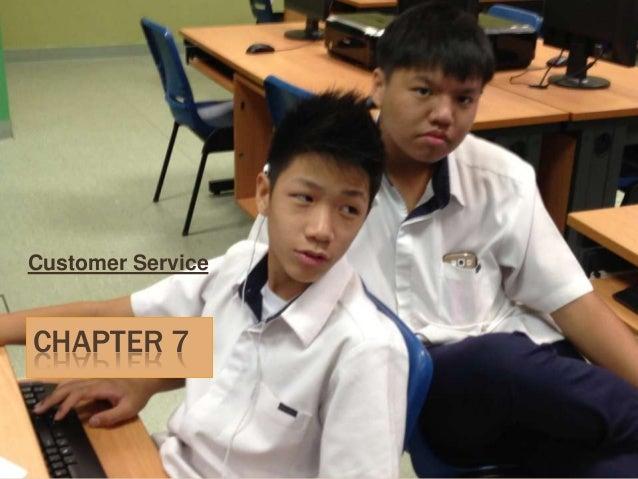 CHAPTER 7 Customer Service