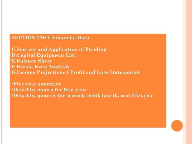 <ul><li>SECTION TWO: Financial Data </li></ul><ul><li>Sources and Application of Funding </li></ul><ul><li>Capital Equipme...