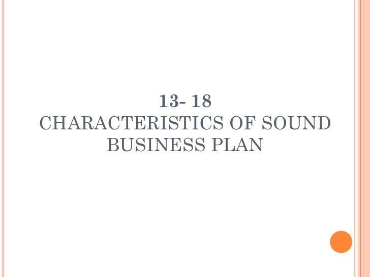 13- 18 CHARACTERISTICS OF SOUND BUSINESS PLAN