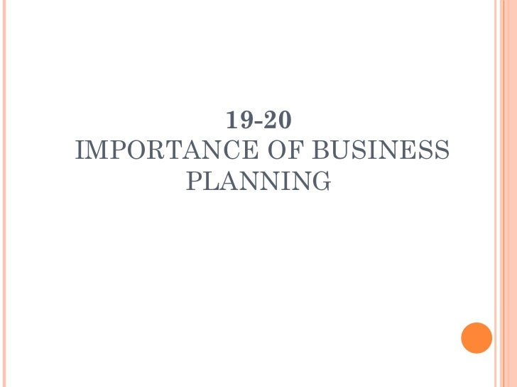 19-20  IMPORTANCE OF BUSINESS PLANNING