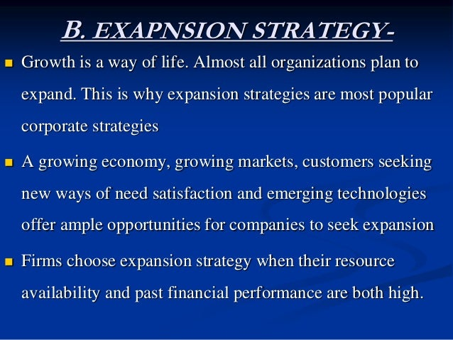 B. EXAPNSION STRATEGY- examples  A chocolate manufacturer expands its customer group to include middle aged and old perso...