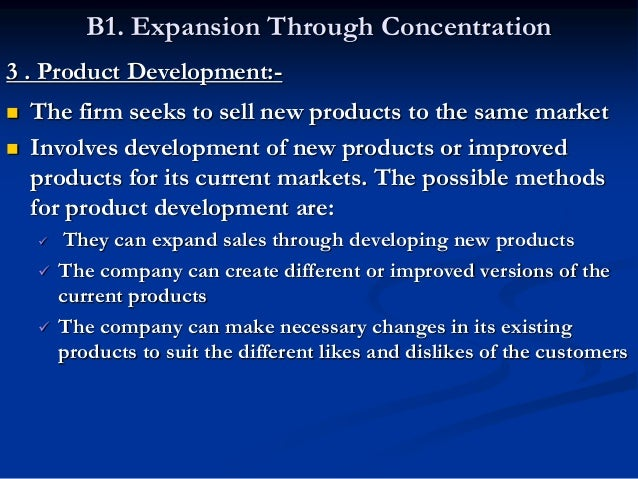 B 2. Expansion Through Integration Integration means combining activities related to the present activity of a firm. Such ...