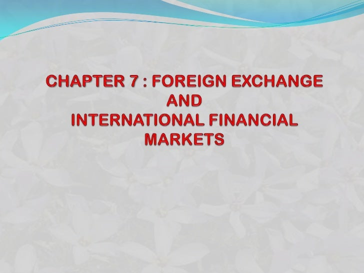 "Foreign exchange is a commodity that consists ofcurrencies issued by countries other than one""s own.Functions of foreign e..."