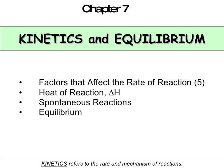 Chemical equilibrium and kinetics