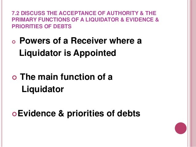 POWERS OF A RECEIVER WHERE A LIQUIDATOR IS APPOINTED    Where a receiver has been appointed to a company and a liquidator...