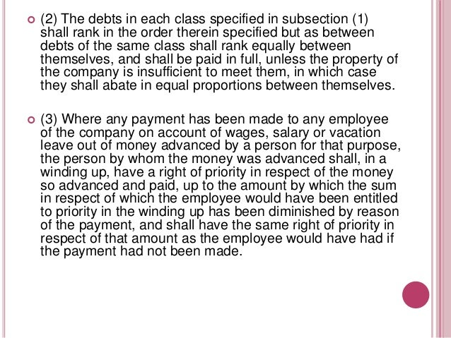   (4) So far as the assets of the company available for payment of general creditors are insufficient to meet any prefere...